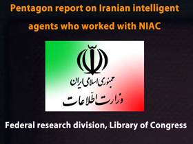 Pentagon Report on Iranian Intelligence agents Who Collaborated with NIAC